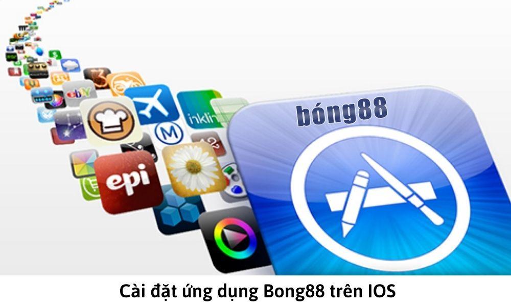 Cài đặt ứng dụng Bong88 trên IOS