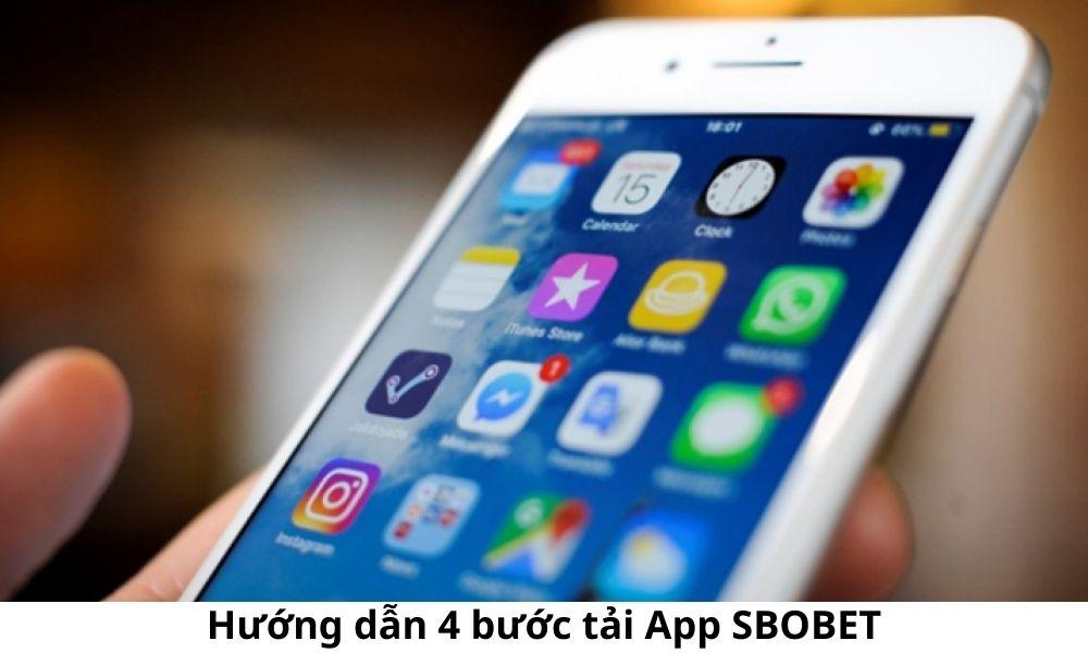 Hướng dẫn 4 bước tải App SBOBET
