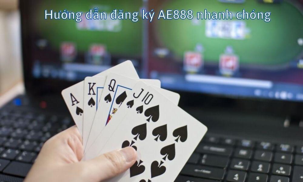 Hướng dẫn đăng ký AE888 nhanh chóng