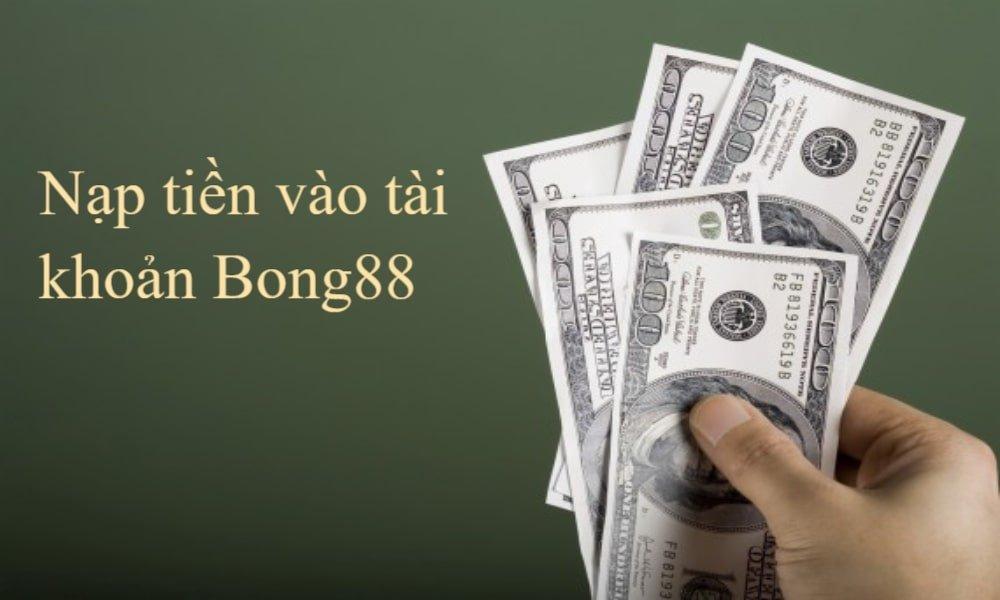 Naptien vao tai khoan Bong88