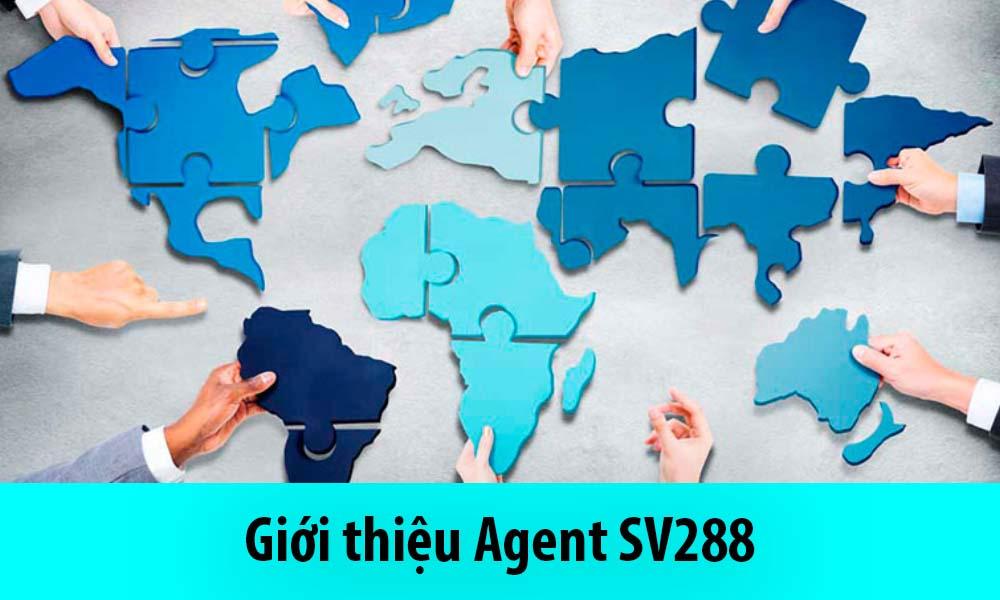Giới thiệu Agent SV288